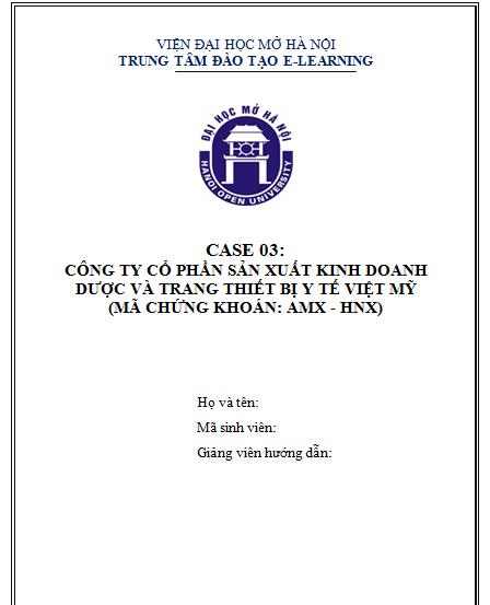 CASE 03 - CÔNG TY CỔ PHẦN SẢN XUẤT KINH DOANH DƯỢC VÀ TRANG THIẾT BỊ Y TẾ