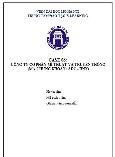 CASE 6 - CÔNG TY CỔ PHẦN MỸ THUẬT VÀ TRUYỀN THÔNG